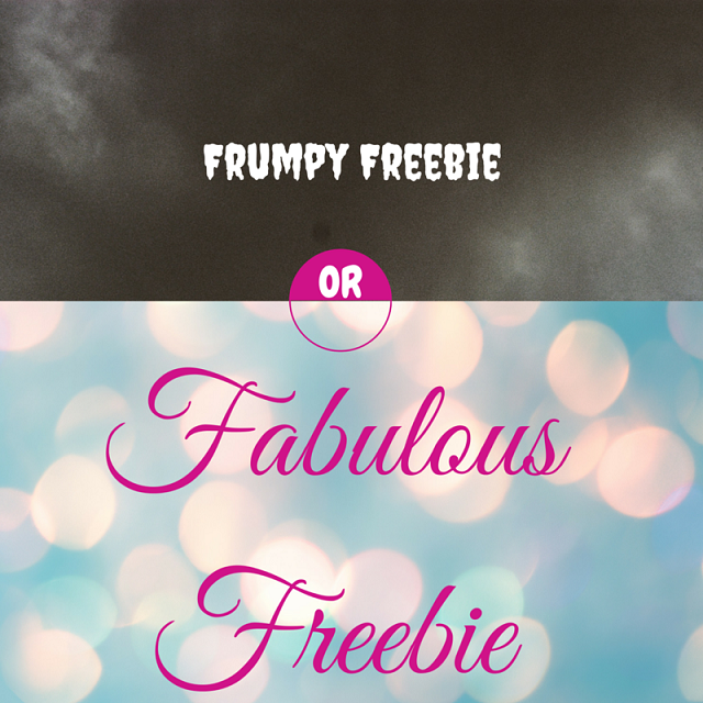 Are Your Freebies Frumpy?