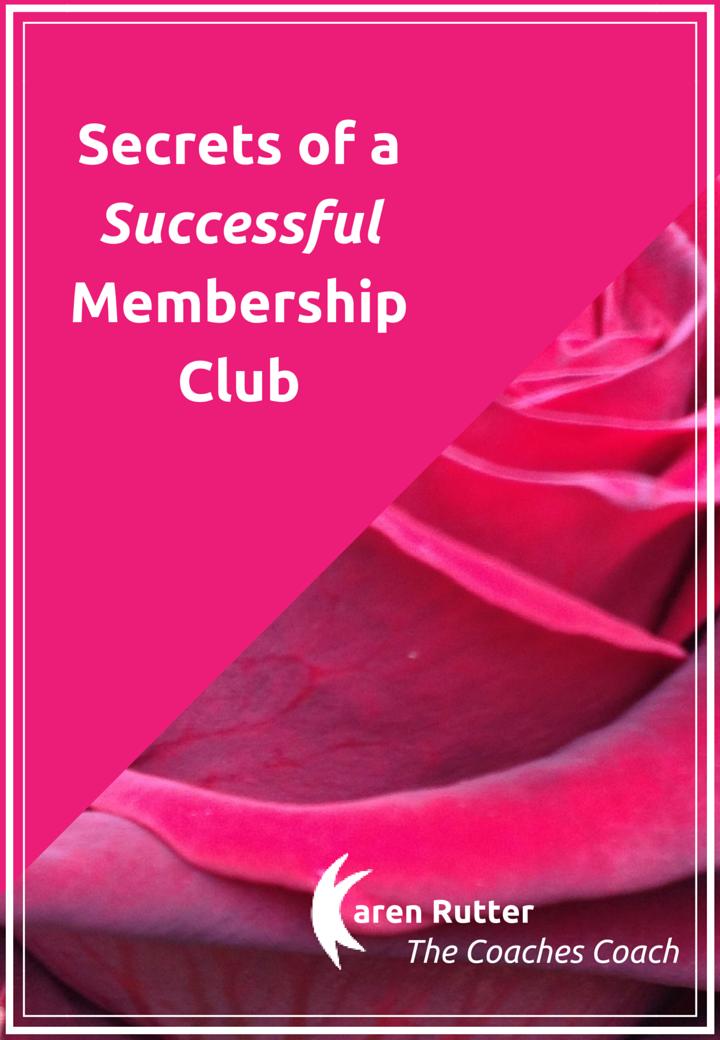 Secrets of a Succesful Membership Club