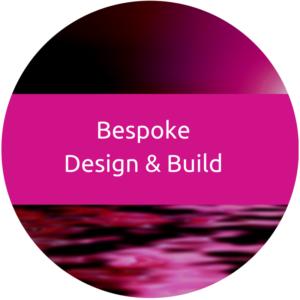 Bespoke Design & Build