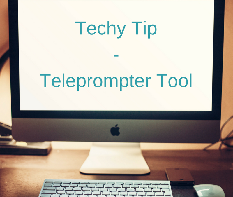 Tech Tip – Teleprompter Tool